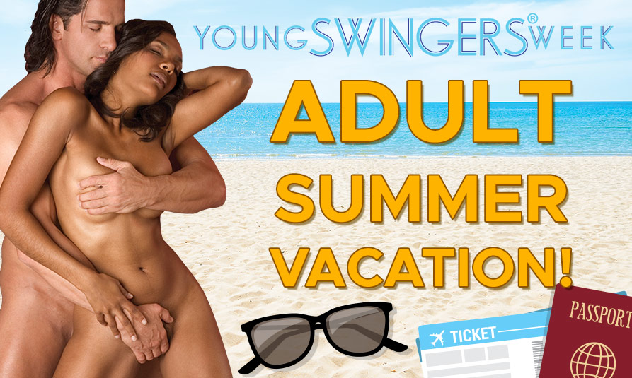 Young Swingers® Week July 20, 2019 - July 27, 2019